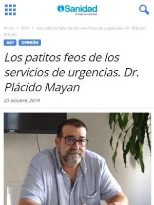 Los patitos feos de los servicios de urgencias. Dr. Plácido Mayan