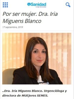 Por ser mujer. Dra. Iria Miguens Blanco