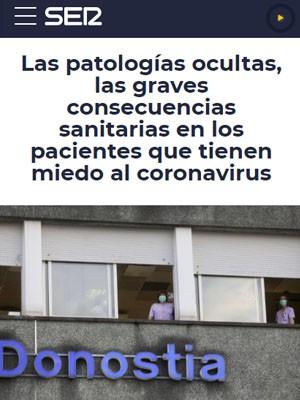 Las patologías ocultas, las graves consecuencias sanitarias en los pacientes que tienen miedo al coronavirus