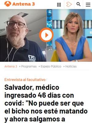 """Salvador, médico ingresado 46 días con covid: """"No puede ser que el bicho nos esté matando y ahora salgamos a matarnos a la calle"""""""