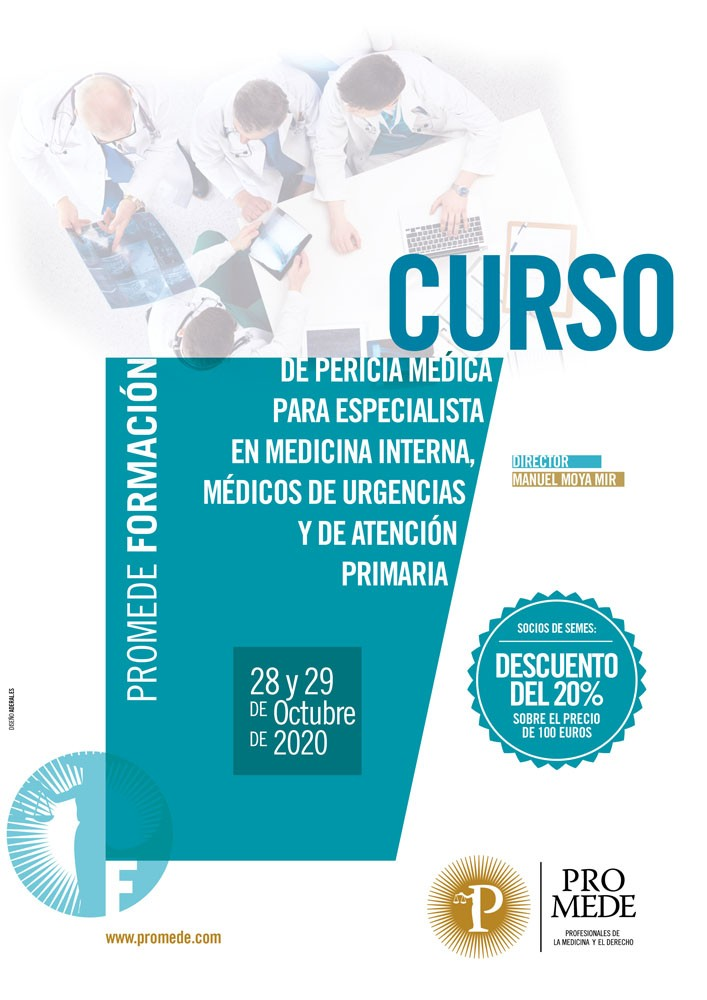 Curso de Pericia Médica para Especialistas en Medicina Interna, Médicos de Atención Primaria y Médicos de Urgencias