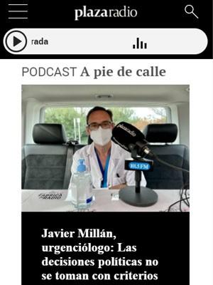 Javier Millán, urgenciólogo: Las decisiones políticas no se toman con criterios científicos